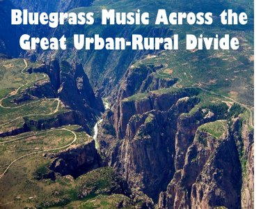 Bluegrass Music Across the Great Urban-Rural Divide