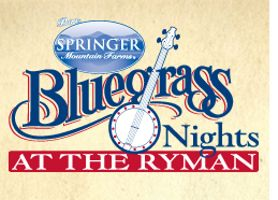Bluegrass Nights at the Ryman 2015