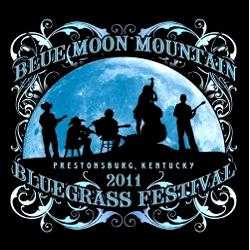 Blue Moon Bluegrass Festival 2011