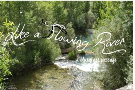 The James Reams Story - Like a Flowing River: A Bluegrass Passage