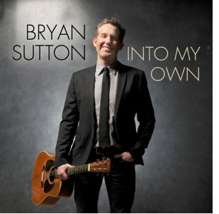 Bryan Sutton - Into My Own