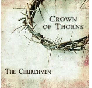 The Churchmen - Crown of Thorns