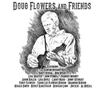 Doug Flowers & Friends