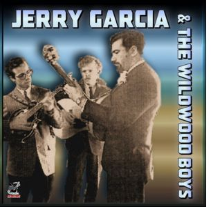 Jerry Garcia Wildwood Boys