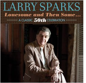 Lonesome and Then Some - A Classic 50th Celebration