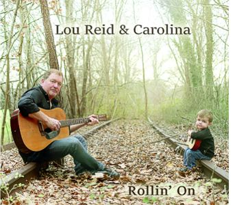 Lou Reid and Carolina - Rollin' On