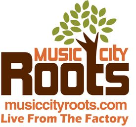 Music City Roots - The Factory