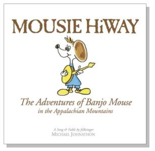 The Adventures of Banjo Mouse in the Appalachian Mountains