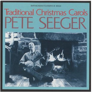 Pete Seeger sings Traditional Christmas Carols