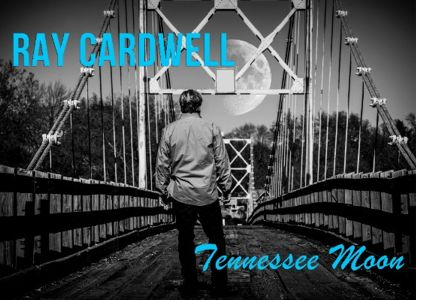 Ray Cardwell & Tennessee Moon
