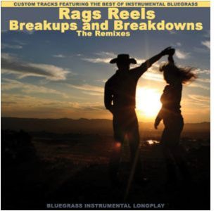 Rags Reels Breakups and Breakdowns