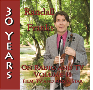 Randall Franks 30 Years on Radio and TV Vol II