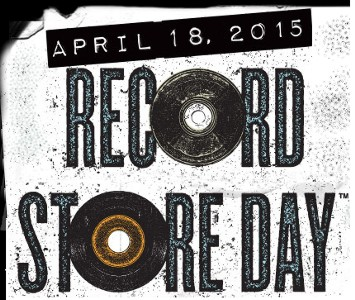 Record Store Day April 18, 2015