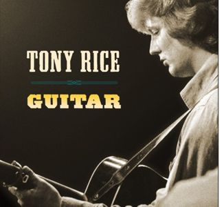 Tony Rice - Guitar
