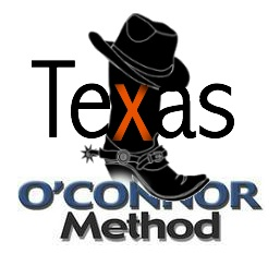 Texas O'Connor Method