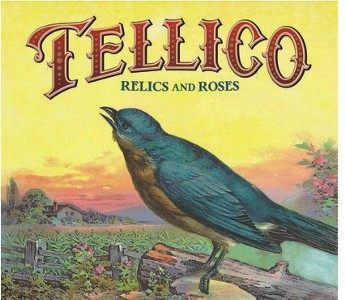 Tellico - Relics and Roses
