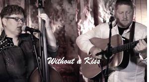 Without a Kiss