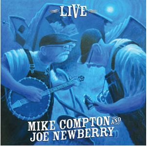 Mike Compton & Joe Newberry Live