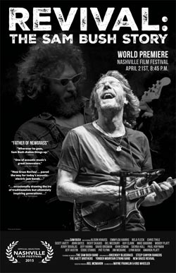 Revival: The Sam Bush Story